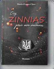 Première de couverture du roman Cinq Zinnias pour mon inconnu de Marie-France Clerc