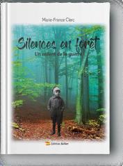 Première de couverture du roman Silences en forêt de Marie-France Clerc